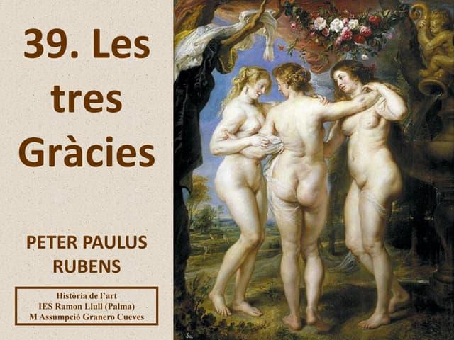 39. LES TRES GRÀCIES.PETER PAULUS RUBENS