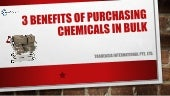 3 Benefits Of Purchasing Chemical In Bulk