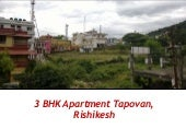 3 BHK Apartment in Tapovan, Rishikesh, Uttarakhand