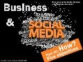 Business & Social media : How to achieve 5 business objectives ?