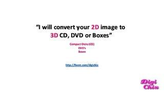 convert 2d images to 3d cd dvd box samples