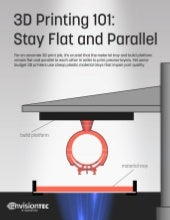 3D Printing 101: Stay Flat and Parallel | EnvisionTEC