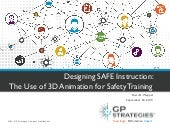 Designing SAFE Instruction: The Use of 3D Animation for Safety Training