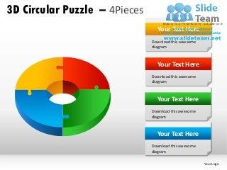 3d circular puzzle 4 pieces powerpoint presentation slides ppt templates