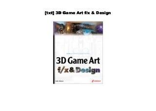 [Read] 3D Game Art f/x & Design
