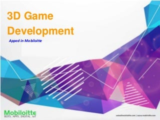 3D Game Development - Mobiloitte