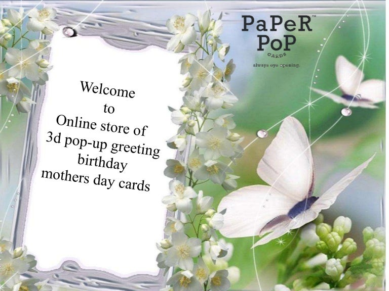 3d Pop Up Greeting Cards Birthday Mothers Day Cards Online