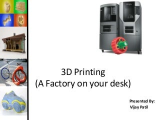 3D printer Technology _ A complete presentation
