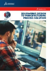 SolidWorks Design to Manufacturing Process Solution