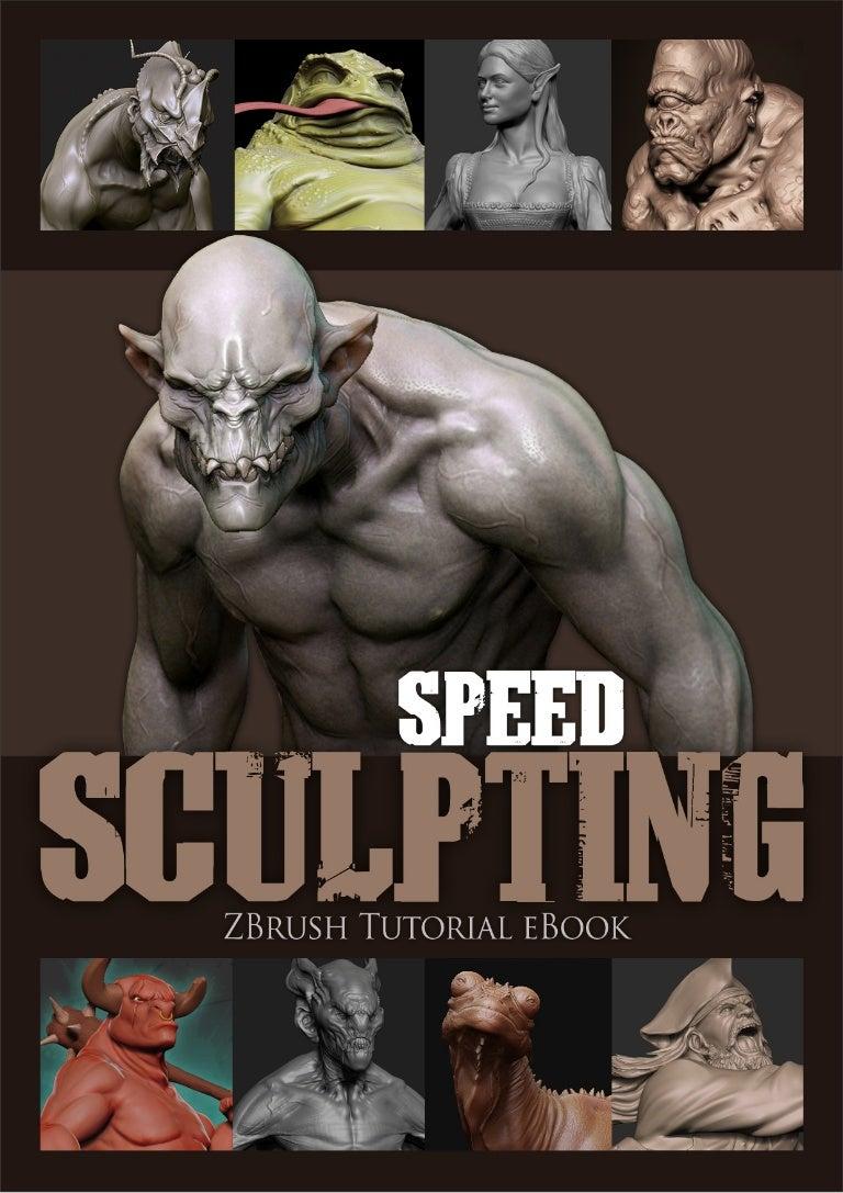3 dtotal speed sculpting - z-brush tutorial ebook