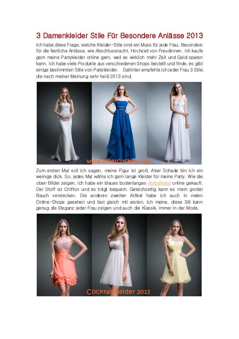 3 Fashion Kleider Stile Für Besondere Anlässe 2013