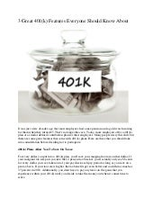 3 Great 401(k) Features Everyone Should Know About