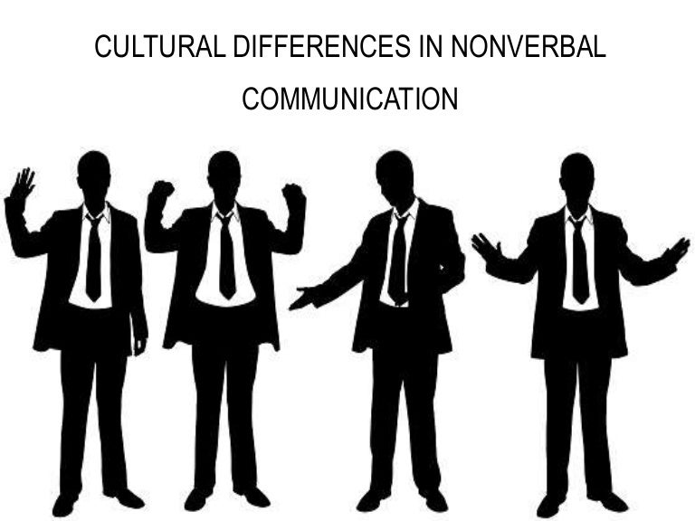 Cultural Differences in Nonverbal Communication