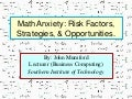 NTLT 2013 - John Mumford - Math Anxiety: Risk Factors, Strategies, & Opportunities.