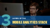3 Layers of the Mobile Analytics Stack