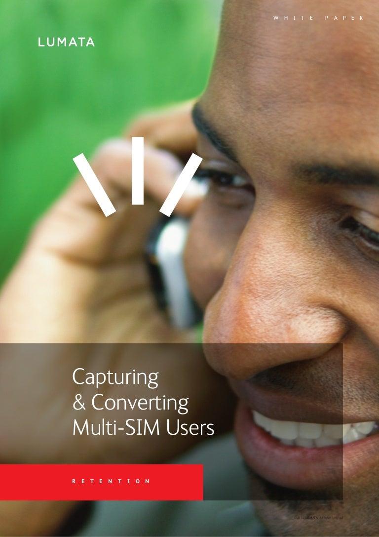 Capturing Converting Multi Sim Users 4 Way Switch Multisim