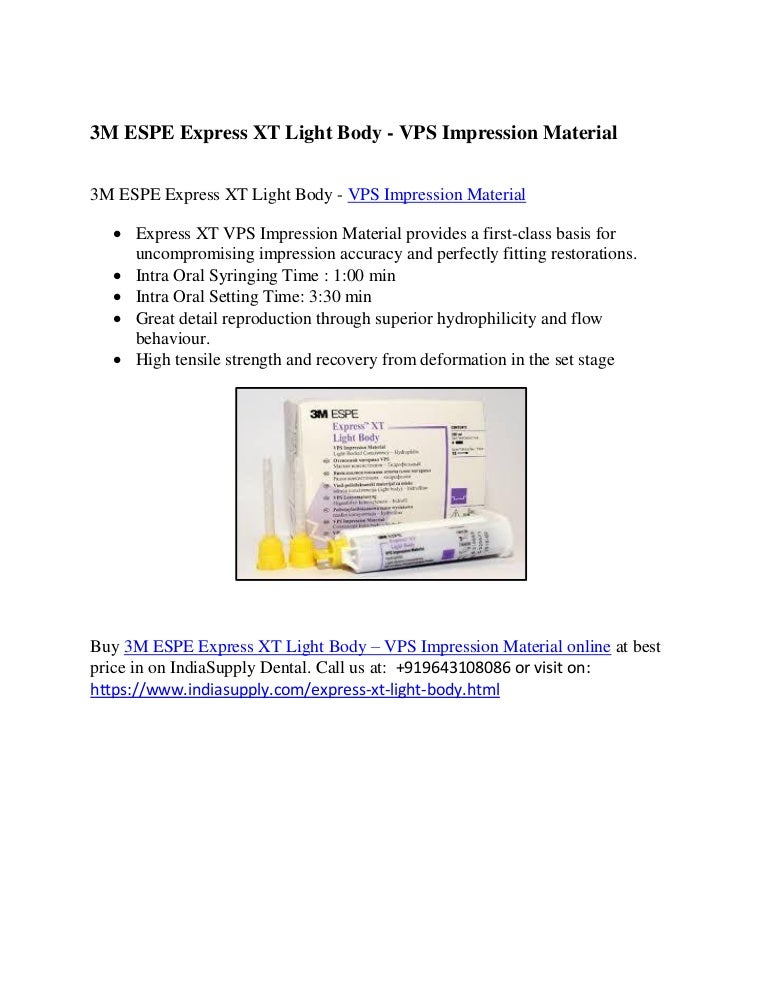 3M ESPE Express XT Light Body - VPS Impression Material