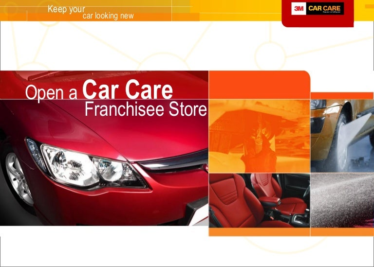 Open A 3m Car Care Franchisee Store Http Www Facebook Com 3mcarc