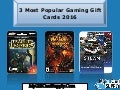 3 Most Popular Gaming Gift Cards 2016