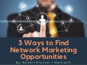 3 Ways to Find Network Marketing Opportunities
