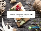 3 reasons to start using Instagram more Seriously
