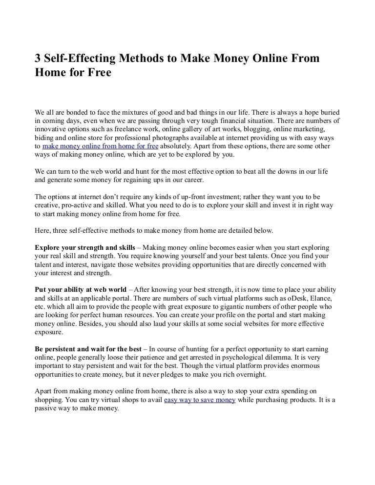 3 self effecting methods to make money online from home for free