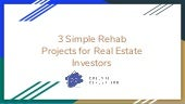 3 simple rehab projects for real estate investors
