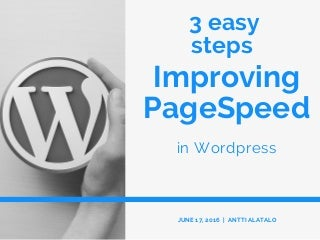 3 simple steps improving pageSpeed in WordPress