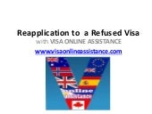 3 Steps for Reapplication to a Refused Visa