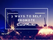3 Ways to Self Promote Your Product