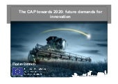 The CAP towards 2020: future demands for innovation