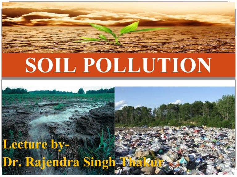 kinds of soil pollution