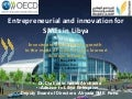 Entrepreneurial and innovation for SMEs in Libya