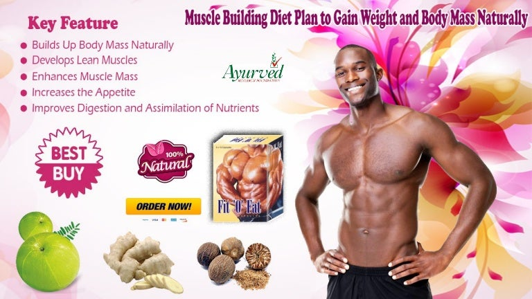 Muscle Building Diet Plan To Gain Weight And Body Mass Naturally