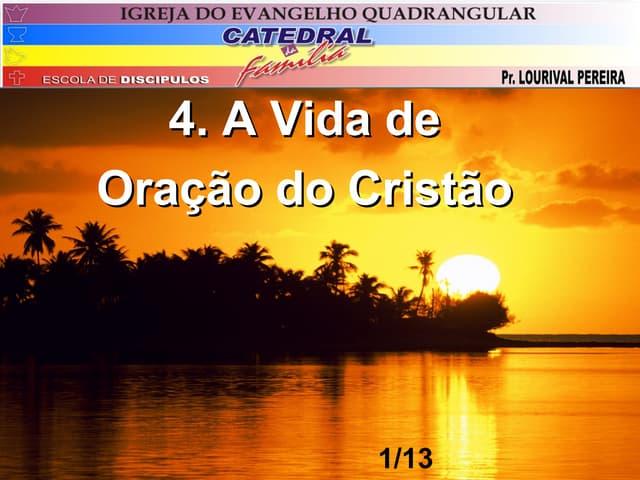 4.a vida de oração do cristão