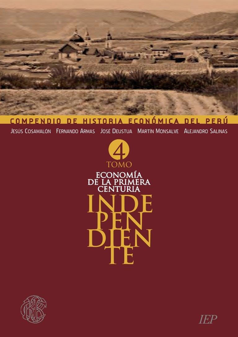 Compendio de Historia Económica del Perú Tomo 4 – Economía de la Pri…