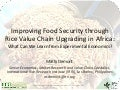 Th4_Improving Food Security through Rice Value Chain Upgrading in Africa: