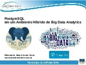 PostgreSQL em projetos de Business Analytics e Big Data Analytics com Pentaho