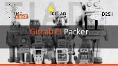GitLab CI Packer - TIAD Camp Microsoft Cloud Readiness