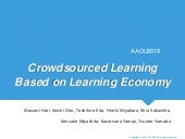 "Blockchain in Education ""Crowdsourced Learning Based on Learning Economy"""