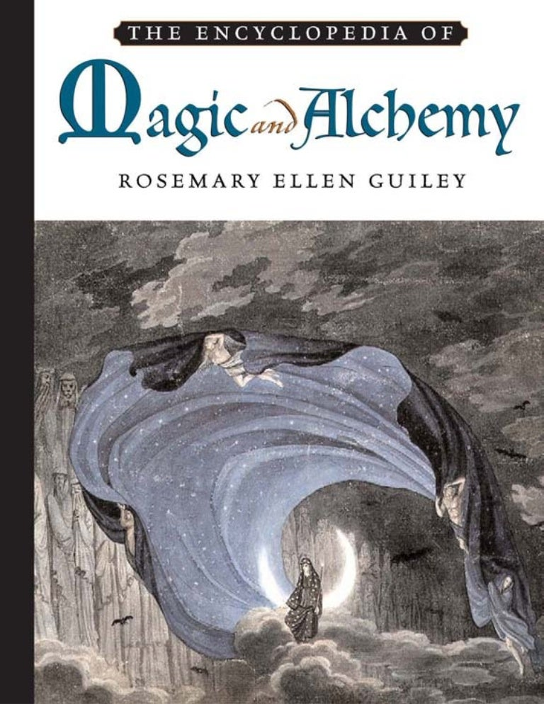 The Encyclopedia of MAGIC and ALCHEMY