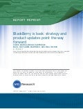 BlackBerry Is Back: Strategy and Product Updates Point the Way Forward