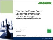 Shaping the Future: Solving Social Problems through Business Strategy:Pathways to Sustainable Value Creation in 2020