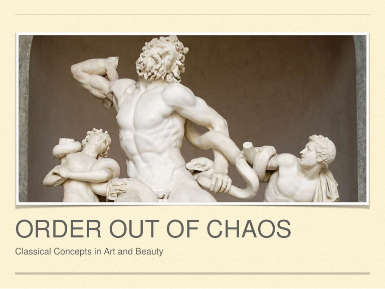 460 01b Order Out Of Chaos Aristotle
