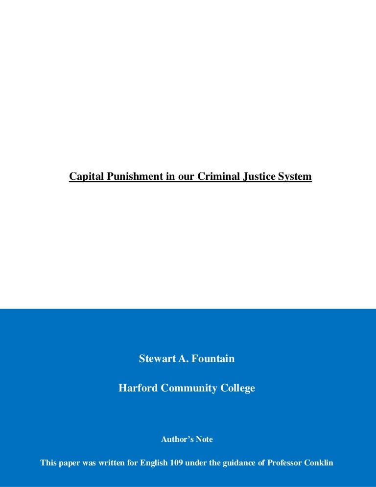 capital punishment argumentative essay conclusion Persuasive essay why capital punishment should remain in effect stefanie ridgway devry university, engl 112 professor adams april 19, 2010 capital punishment, otherwise known as the death penalty, has been effective tool in our country's justice system since its inception.