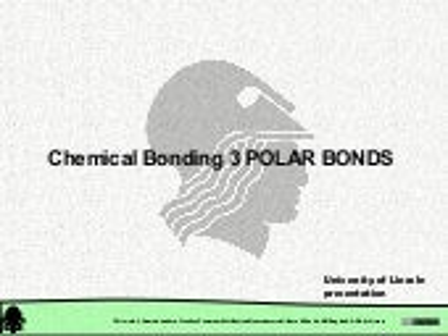 Chemical Structure: Chemical Bonding. Polar Bonds