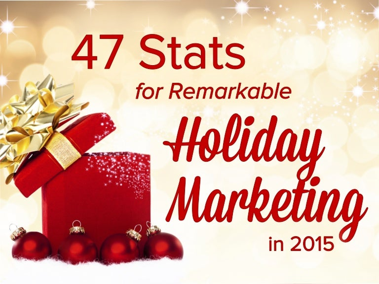47 stats for remarkable holiday marketing in 2015 m4hsunfo