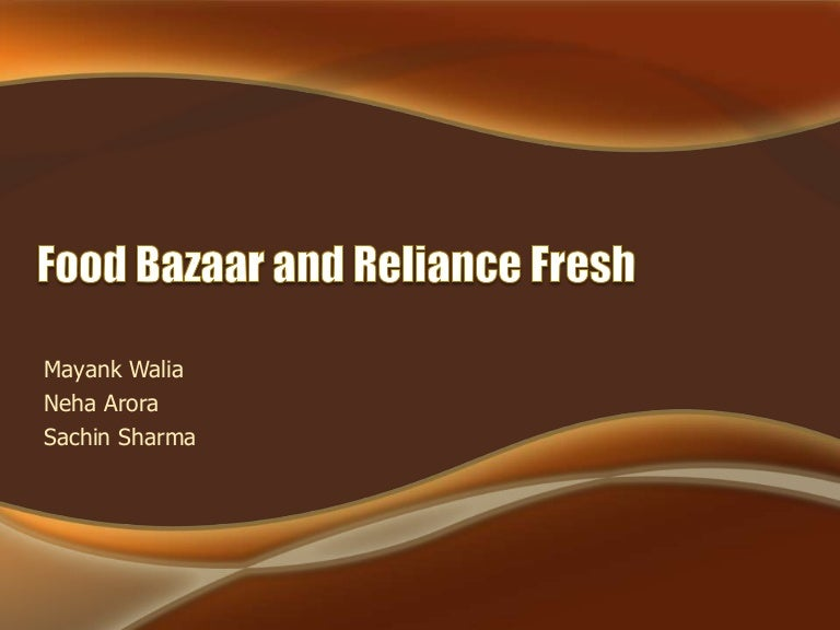 48512623 food-bazaar-and-reliance-fresh