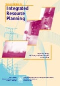 Tools and methods for integrated resource planning: improving energy efficiency and protecting the environment
