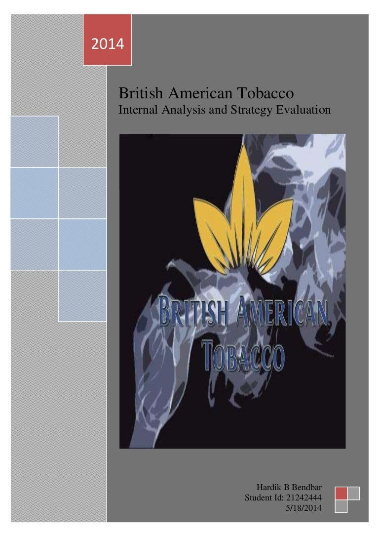 analitical analysis on british american tobacco The swot-analysis provides information about the company's strengths, weaknesses, opportunities, and possible threats against it the company was formerly known as bangladesh tobacco company limited and changed its british american tobacco bangladesh co, ltd fundamental company.